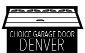 Choice Garage Door Denver